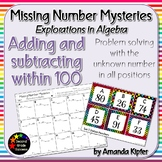 Missing Number Mysteries: Explorations in Algebra Level 2: Add & Subtract to 100