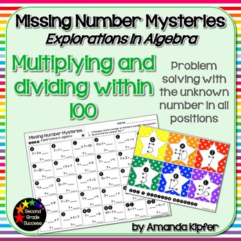 Missing Number Mysteries: Explorations in Algebra Level 4: Multiply & Divide