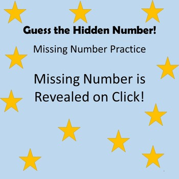 Guess the Hidden Number! (Missing Number Practice; Counting by 1)