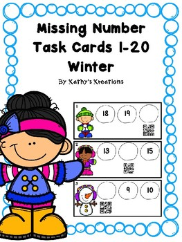Missing Number Task Cards 1-20 Winter (QR Code Ready)