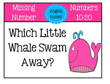 Missing Number ~ Which Little Whale Swam Away? Numbers 11-20