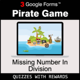 Missing Number in Division   Pirate Game   Google Forms  