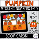 Missing Numbers 1-10 Pumpkins Boom Cards for Fall Distance
