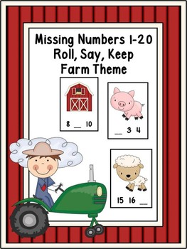 Missing Numbers 1-20 Roll, Say, Keep Farm Theme