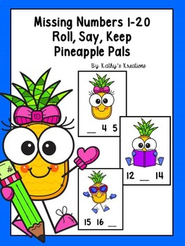 Missing Numbers 1-20 Roll, Say, Keep Pineapple Pals