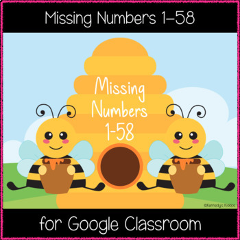 Missing Numbers 1-58 (Great for Google Classroom!)