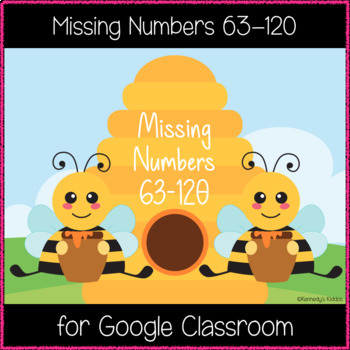 Missing Numbers 63-120 (Great for Google Classroom!)