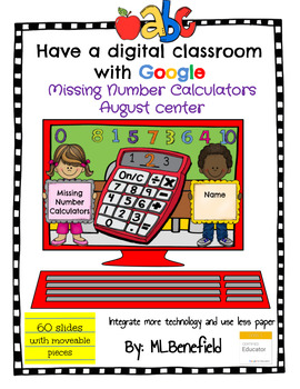 Missing Numbers Calculators - August Center (in Google: Digital and Interactive)