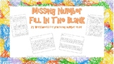 Missing Numbers - Fill in the Blanks