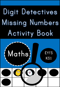 Digit Detectives Missing Numbers for EYFS / KS1