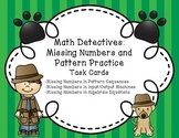 Missing Numbers, Pattern Sequence Practice - Math Task Cards