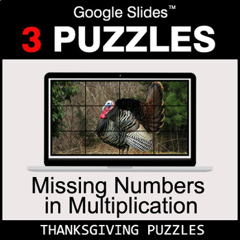 Missing Numbers in Multiplication - Google Slides - Thanksgiving Puzzles