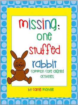 Missing: One Stuffed Rabbit-Common Core Aligned