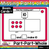 Missing Parts of 10 (Part-Part-Whole) Boom Cards - Digital Distance Learning
