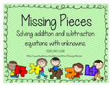 Missing Pieces: Solving addition and subtraction equations