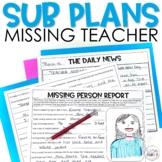 Case of the Missing Teacher! Emergency Sub Plan