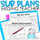 Case of the Missing Teacher! Emergency Sub Plan
