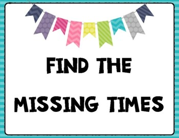 Missing Time Patterns-Google Classroom Assignment and Printable!