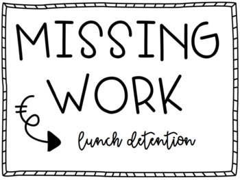 Missing Work Lunch Detention