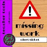 Missing Work Alert Ticket