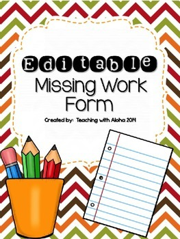 Editable Missing Work Form