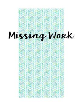 Missing Work Sign