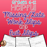 Missing and Late Work and Exit Slips