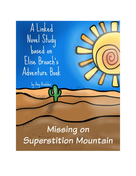 Missing on Superstition Mountain:  A Linked Novel Study