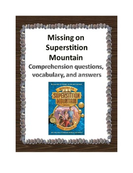 Missing on Superstition Mountain Comprehension, Vocab, and Answers