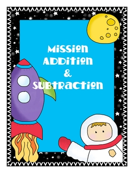 Mission Addition and Subtraction