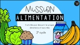 Mission Alimentation - 2e cycle