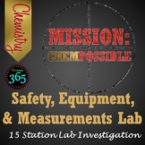 Mission ChemPossible: Safety, Equipment, and Measurements Lab