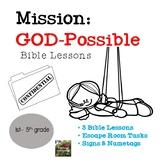 Mission God Possible Bible Lessons (VBS)