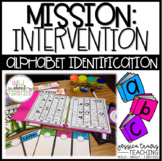 Mission: INTERVENTION! {Alphabet Recognition & Identification}