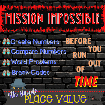 Mission Impossible: 4th Grade Place Value (Beginning of Year)