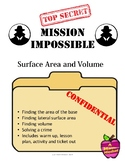 Mission Impossible Surface Area and Volume