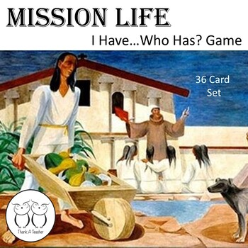 Mission Life I Have...Who Has? Game