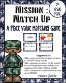 Mission Match Up: 3rd Grade Place Value: Supports TEKS 3.2c, 3.2d, 3.4A