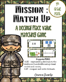 Mission Match Up: 4th Grade Place Value with Decimals; TEKS 4.2E and 4.2F