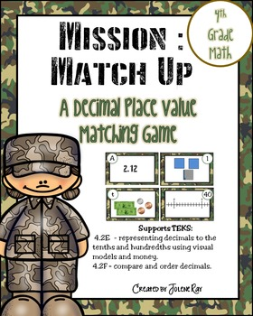 Mission Match Up: 4th Grade Place Value with Decimals; TEK