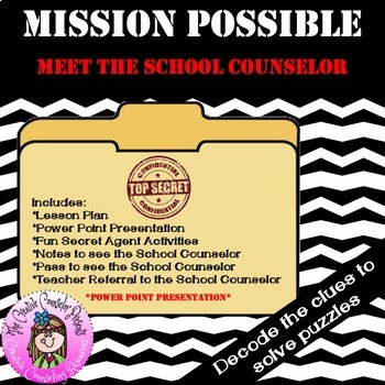 Mission Possible: Meet the School Counselor Introduction Guidance Orientation PP