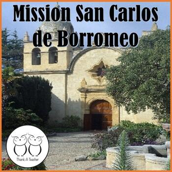 Mission San Carlos de Borromeo Informational Text & Activities