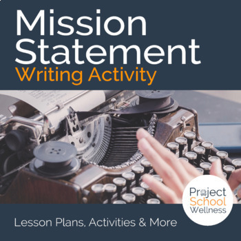 Mission Statement Writing Activity | Middle School Cross-Curricular Lesson Plans