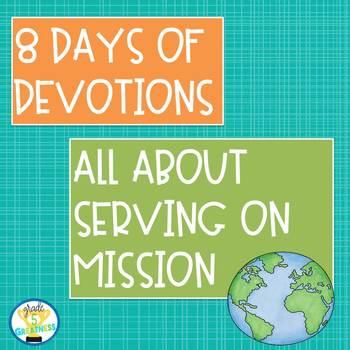 Mission Trip Devotions