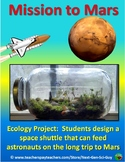 Mission to Mars Ecology Project: Design a Shuttle to Feed Astronauts - NGSS