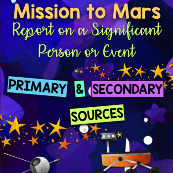 Mission to Mars: Report on Significant Person or Event (Historical Sources)