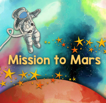 Mission to Mars: Topic Unit Plan (6 Weeks)