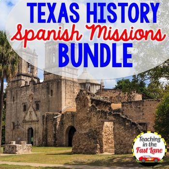 Spanish Missions of Texas Bundle with Lesson Plans