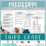 Mississippi Alternate Academic Achievement Standards- Third Grade Math