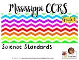 Mississippi CCRS Science Standards - Grade 6 _ Complete Set